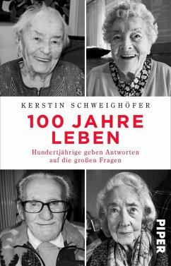 100 Jahre Leben - Schweighöfer, Kerstin
