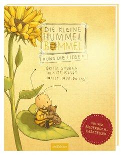 Die kleine Hummel Bommel und die Liebe - Sabbag, Britta; Kelly, Maite