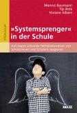 »Systemsprenger« in der Schule