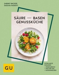 Säure-Basen-Genussküche - Fassott, Sascha;Wacker, Sabine