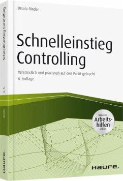 Schnelleinstieg Controlling - inkl. Arbeitshilfen online - Binder, Ursula