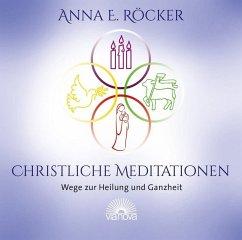 Christliche Meditationen, 1 Audio-CD - Röcker, Anna Elisabeth