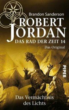 Das Vermächtnis des Lichts / Das Rad der Zeit. Das Original Bd.14