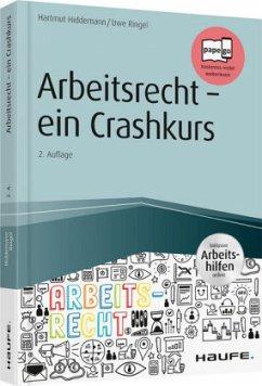 Arbeitsrecht - ein Crashkurs - inkl. Arbeitshil...
