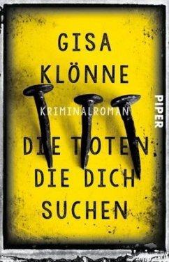 Die Toten, die dich suchen / Kommissarin Judith Krieger Bd.6 - Klönne, Gisa