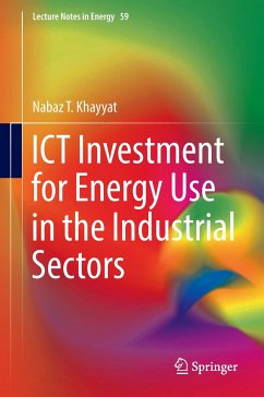 9789811047558 - Khayyat, Nabaz T.: ICT Investment for Energy Use in the Industrial Sectors - Book