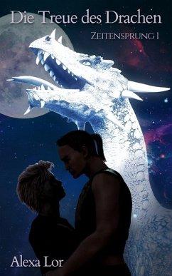 Die Treue des Drachen - Lor, Alexa
