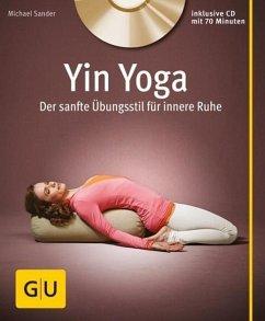 Yin Yoga (mit CD) (Mängelexemplar) - Sander, Michael