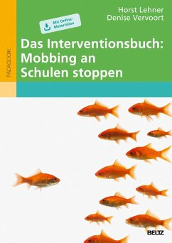 Das Interventionsbuch: Mobbing an Schulen stoppen