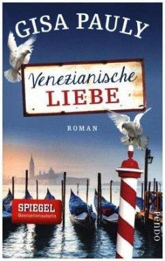 Venezianische Liebe - Pauly, Gisa