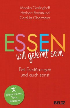 Essen will gelernt sein - Gerlinghoff, Monika; Backmund, Herbert; Obermeier, Cordula