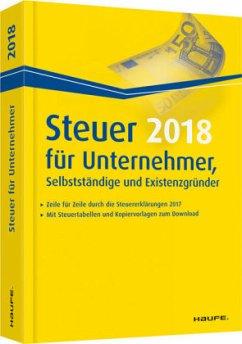 Steuer 2018 für Unternehmer, Selbstständige und...