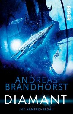 Diamant / Die Kantaki-Saga Bd.1 - Brandhorst, Andreas