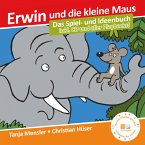 Erwin und die kleine Maus, m. Audio-CD + Bilderbuch