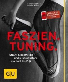 Faszien Tuning - Wessels, Miriam; Oellerich, Heike