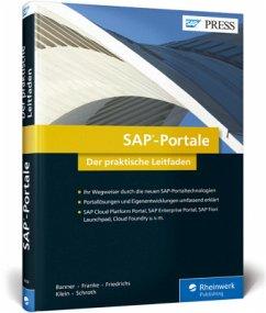 SAP-Portale - Banner, Marcus; Franke, Tom; Friedrichs, Ralf; Klein, Heinzpeter; Schroth, Roland