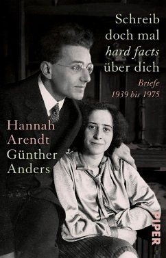 Schreib doch mal ,hard facts' über dich - Arendt, Hannah; Anders, Günther