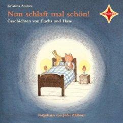 Nun schlaft mal schön!, 1 Audio-CD - Andres, Kristina