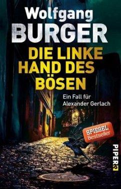 Die linke Hand des Bösen / Kripochef Alexander Gerlach Bd.14 - Burger, Wolfgang