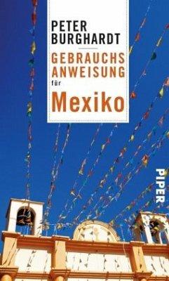 Gebrauchsanweisung für Mexiko - Burghardt, Peter