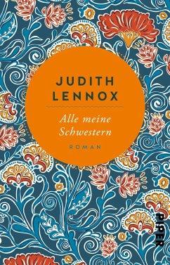 Alle meine Schwestern - Lennox, Judith