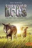 Die finstere Gefährtin / Survivor Dogs Bd.4