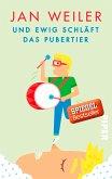 Und ewig schläft das Pubertier / Pubertier Bd.3
