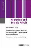 Flucht und Asyl als Herausforderung und Chance der Sozialen Arbeit