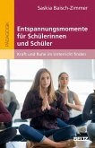 Entspannungsmomente für Schülerinnen und Schüler