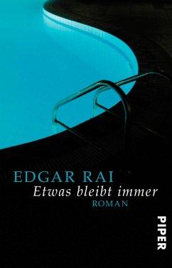 Etwas bleibt immer - Rai, Edgar