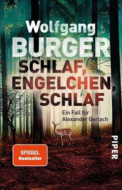 Schlaf, Engelchen, schlaf / Kripochef Alexander Gerlach Bd.13 - Burger, Wolfgang
