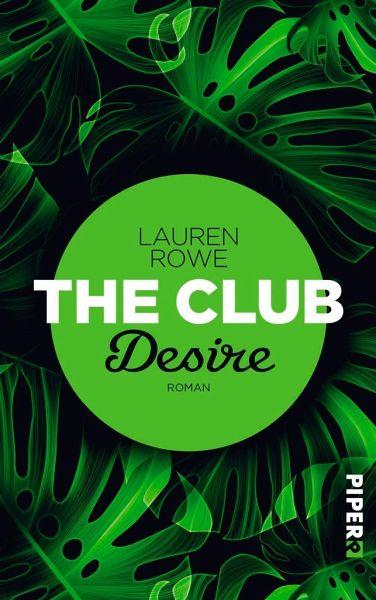 Desire / The Club Bd.6 - Rowe, Lauren