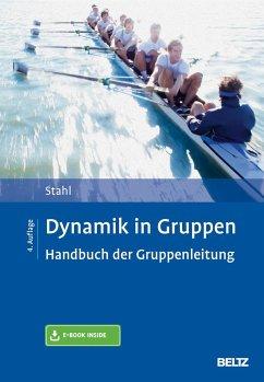 Dynamik in Gruppen - Stahl, Eberhard