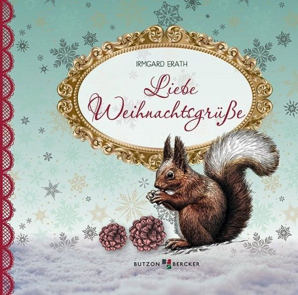 Liebe Weihnachtsgrüße von Irmgard Erath portofrei bei bücher.de ...
