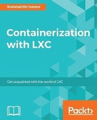 Containerization with LXC (eBook, ePUB)