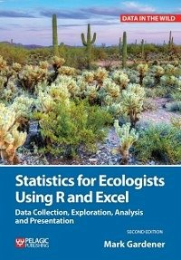 Statistics for Ecologists Using R and Excel (eB...