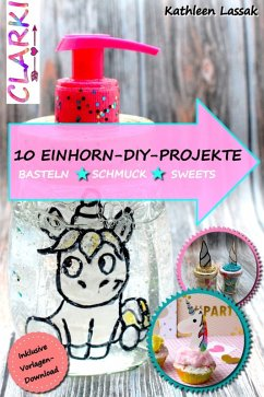 10 EINHORN-DIY-PROJEKTE (eBook, ePUB)