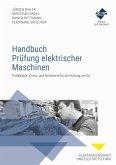 Handbuch Prüfung elektrischer Maschinen (eBook, ePUB)
