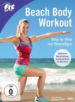 Fit for Fun - Beach Body Workout: Step by Step ...