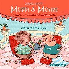 Moppi und Möhre - Abenteuer im Meerschweinchenhotel (MP3-Download) - Lott, Anna
