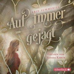 Auf immer gejagt / Königreich der Wälder Bd.1 (MP3-Download) - Summerill, Erin