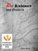 Der Kindsmord von Grunern (eBook, ePUB)