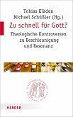 Zu schnell für Gott? (eBook, PDF)