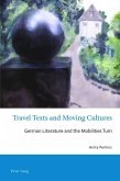 Travel Texts and Moving Cultures (eBook, ePUB)