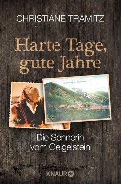 Harte Tage, gute Jahre (eBook, ePUB) - Tramitz, Christiane