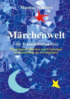 Märchenwelt der Transaktionsanalyse (eBook, ePUB)