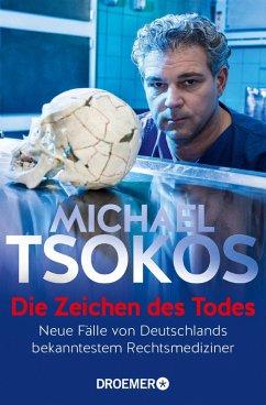 Die Zeichen des Todes (eBook, ePUB) - Tsokos, Michael