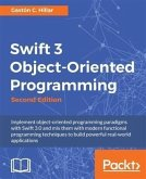 Swift 3 Object-Oriented Programming - Second Edition (eBook, ePUB)