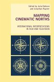Mapping Cinematic Norths (eBook, ePUB)
