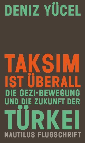 Taksim ist überall (eBook, ePUB) - Yücel, Deniz